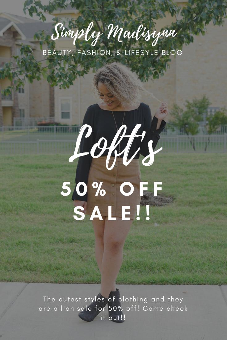 Loft's 50% off sale!