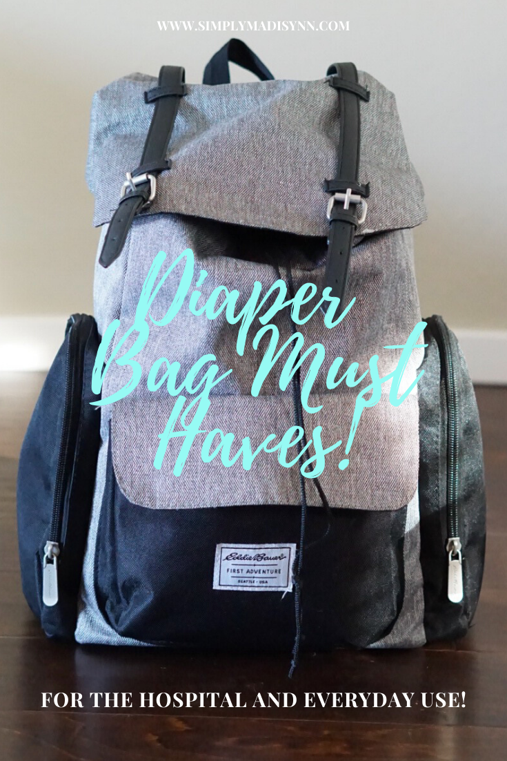 Diaper Bag Must Haves - Simply Madisynn