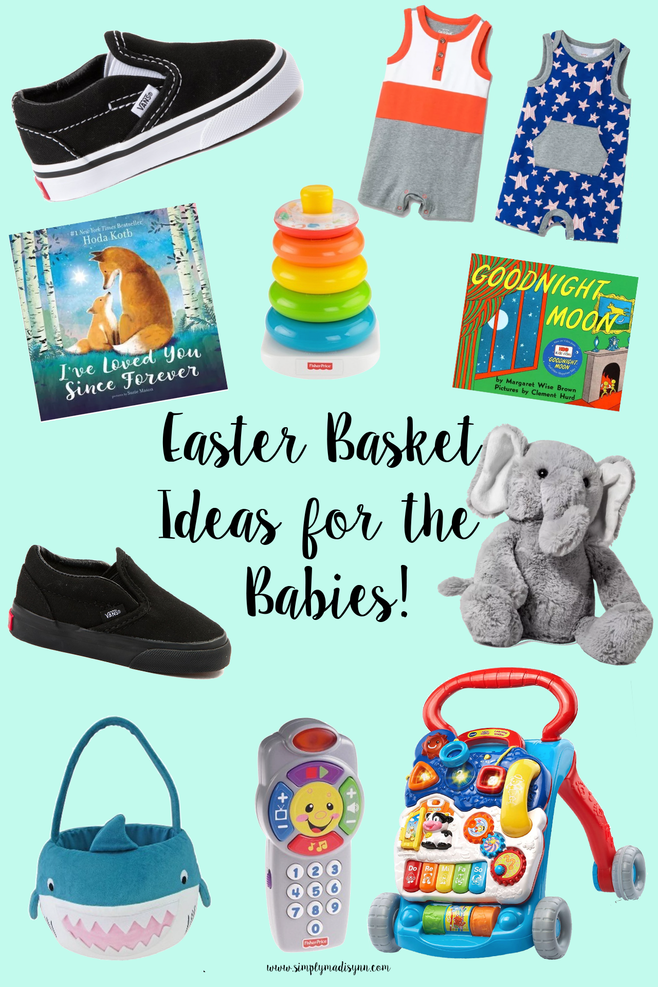 Easter Basket Ideas for the Babies!